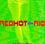 Red Hot + Rio: Pure Listening Pleasure by Various Artists, Crystal Waters, Astrud Gilberto + George Michael, PM Dawn with (October 15, 1996)