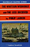 Larkin: The Whitsun Weddings and The Less Deceived (Palgrave Master Guides)