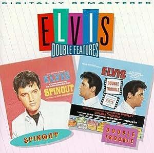 Elvis Double Features: Spinout & Double Trouble