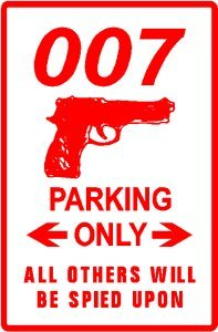 007 PARKING spy secret service law movie sign