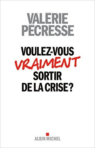 Voulez-vous sortir de la crise ?