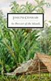 AN Outcast of the Islands (Twentieth Century Classics) (014018032X) by Conrad, Joseph