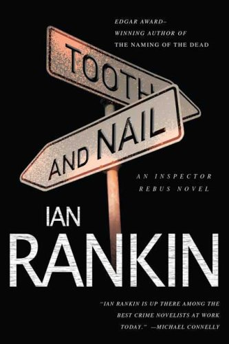 Tooth and Nail (Inspector Rebus Novels), IAN RANKIN