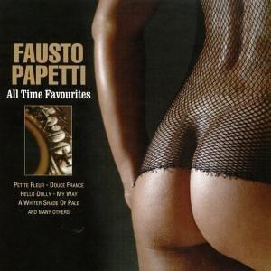 Fausto Papetti - All Time Favourites - Zortam Music