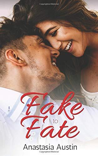 Fake to Fate [Austin, Anastasia] (Tapa Blanda)