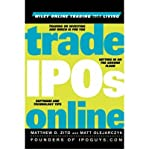 img - for [ { TRADE IPOS ONLINE (WILEY ONLINE TRADING FOR A LIVING) } ] by Zito, Matthew D (AUTHOR) May-29-2000 [ Hardcover ] book / textbook / text book