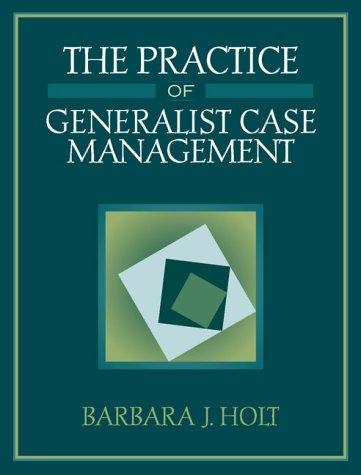 The Practice of Generalist Case Management