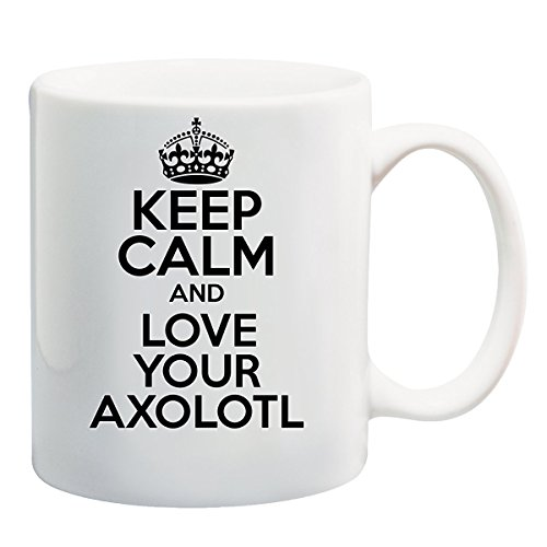 Keep Calm AND LOVE YOUR AXOLOTL Mug