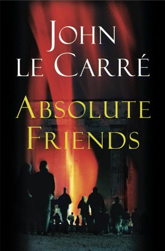 Absolute Friends, JOHN LE CARRE