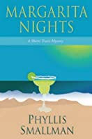 Margarita Nights (The Sherri Travis mystery series) (Volume 1)