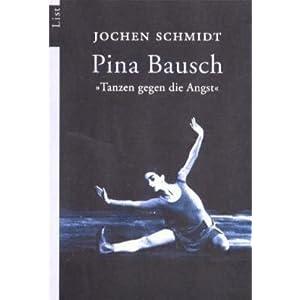 """Pina Bausch: """"Tanzen gegen die Angst"""""""