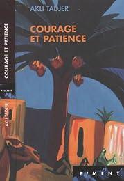 Courage et patience