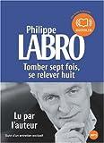 echange, troc Philippe Labro - Tomber sept fois se relever huit (cc) - Audio livre 1 CD MP3 497 Mo