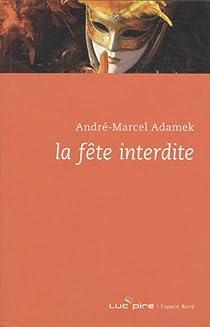 La f�te interdite par Adamek