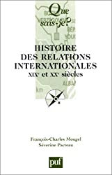 Histoire des relations internationales : XIXe et XXe siècles