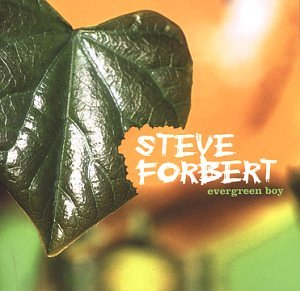 Steve Forbert - evergreen boy - Zortam Music