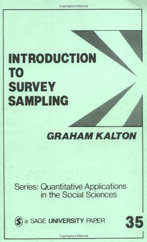 Introduction to Survey Sampling (Quantitative...
