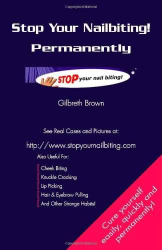 Stop Your Nailbiting!: Permanently