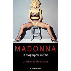 Madonna, la biographie intime (Pas de partitions - Biographie)