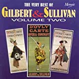Various Artists The Very Best of Gilbert & Sullivan Vol 2
