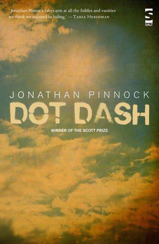 Dot, Dash (Salt Modern Fiction)