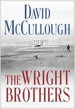 David McCullough: The Wright Brothers (Large Print Hardcover); 2015 Edition (Mccullough Wright Brothers compare prices)
