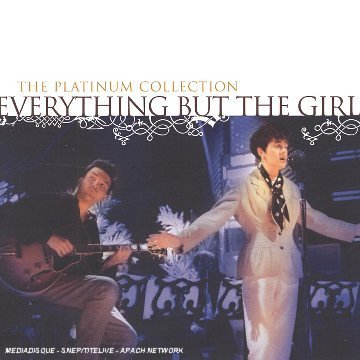 Everything But The Girl - Everything But The Girl Platinum Collection - Zortam Music