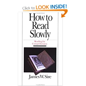 How to Read Slowly (Wheaton Literary Series)
