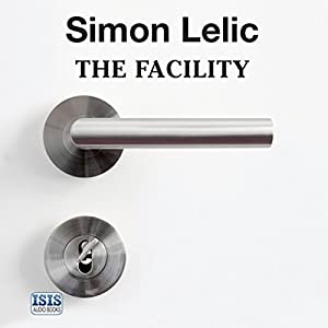 The Facility Audiobook