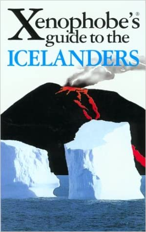 The Xenophobe's Guide to the Icelanders (Xenophobe's Guides - Oval Books)
