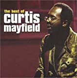 Curtis Mayfield Best of Curtis Mayfield
