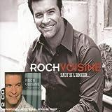 echange, troc Roch Voisine - Coffret 2 CD : Sauf si l'amour / Je te serai fidèle