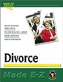 Divorce: Made E-Z! (Made E-Z Guides) (1563824698) by Made E-Z