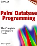 img - for Palm Database Programming: The Complete Developer's Guide book / textbook / text book