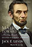 Abraham Lincolns Second Inaugural Address Malice Toward None (Hardback) - Common
