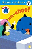 Ah-Choo! (Oswald Ready-to-Read)