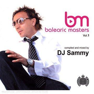 DJ SAMMY - Balearic Masters, Vol. 1 - Zortam Music