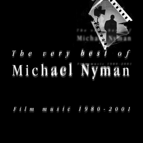 Very Best of Michael Nyman: Film Music 1980-2001