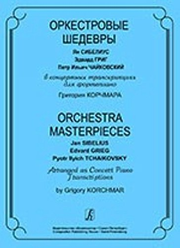orchestra-masterpieces-jan-sibelius-edvard-grieg-pyotr-ilyich-tchaikovsky-arranged-as-concert-piano-