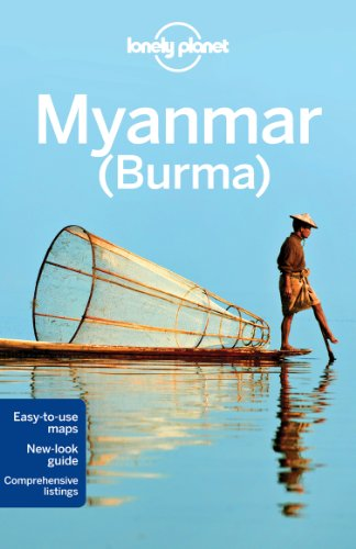 Lonely Planet Myanmar (Burma), 11th Edition (Country Travel Guide)