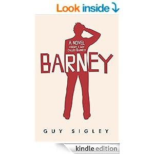 Barney: A novel (about a guy called Barney) (Barney Conroy Comedy Book 1)