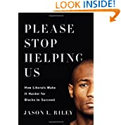 Jason L. Riley (Author)  (31) Publication Date: June 17, 2014   Buy new:  $23.99  $14.39  23 used & new from $12.62