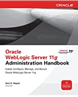 Oracle WebLogic Server 11g Administration Handbook