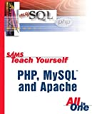 Sams Teach Yourself PHP, MySQL and Apache All-in-One (0672326205) by Meloni, Julie C.