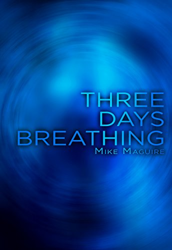 Three Days Breathing by Mike Maguire ebook deal