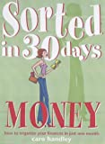img - for Money: How to Organize Your Finances in Just One Month (Sorted in 30 Days) book / textbook / text book