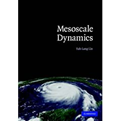 【クリックで詳細表示】Mesoscale Dynamics (Cambridge Atmospheric and Space Science Series) [ハードカバー]