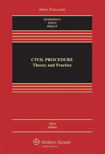 Civil Procedure: Theory & Practice 3e