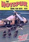 echange, troc - - The Hotspur Book for Boys 1970 (Annual)