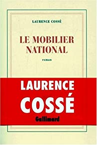 Le Mobilier national par Laurence Coss�